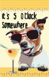 It's 5 O'clock Somewhere Cool Dog With Sunglasses Garden Flag Decorative Flag - 12.5