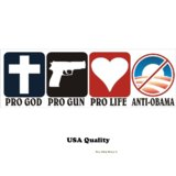Pro God Pro Guns Pro Life Anti Obama Bumper Sticker