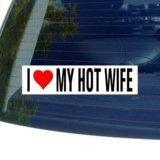 I Love Heart MY HOT WIFE Window Bumper Sticker