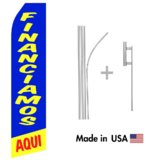 Financiamos Aqui Econo Flag | 16ft Aluminum Advertising Swooper Flag Kit with Hardware